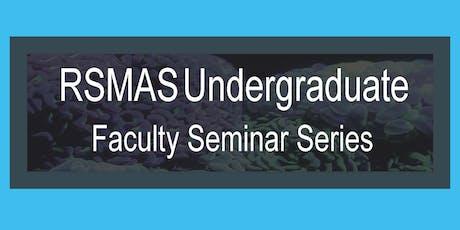 RSMAS Faculty Seminar Series: Dr. Hilary Close tickets