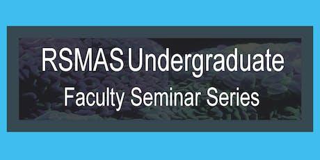 RSMAS Faculty Seminar Series : Dr. Javier Del Campo tickets