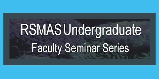 RSMAS Faculty Seminar Series : Dr. Javier Del Campo