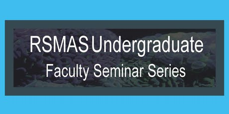 Rosenstiel School Faculty Seminar Series: Dr. Amy Clement tickets