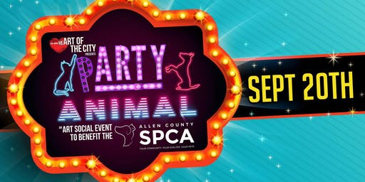 HOTC's pARTY Animal: Allen County SPCA Art Benefit