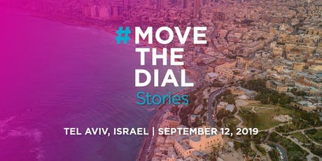 #movethedial Stories Tel Aviv billets