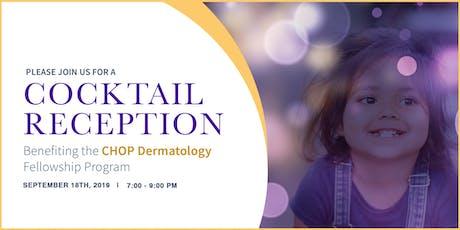 2019  Dermatology Fellowship Fundraiser Benefiting CHOP tickets