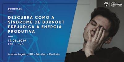 +Descubra+como+a+S%C3%ADndrome+de+Burnout+prejudi