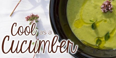 Free Cooking Class: Cool as a Cucumber tickets