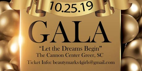 """Beauty Marks for Girls presents """"Let the Dreams Begin"""" 1st Annual Gala tickets"""