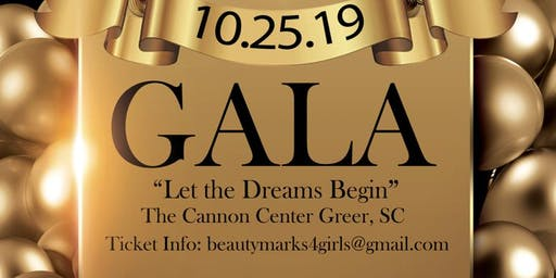 "Beauty Marks for Girls presents ""Let the Dreams Begin"" 1st Annual Gala"