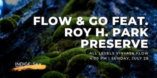 Flow & Go feat. Roy H. Park Preserve