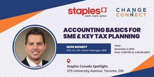 Staples x Change Connect Lunch and Learn - Accounting Basics for SME & Key Tax Planning
