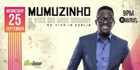 Mumuzinho in Dublin tickets