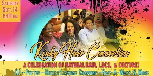 Kinky Hair Connection - The Celebration of Natural Hair, Locs & Culture!
