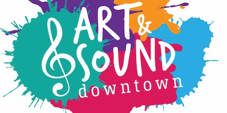 Art & Sound Downtown tickets