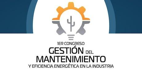1er. Congreso de Gestión del Mantenimiento y Eficiencia Energética entradas