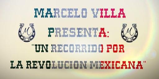 Marcelo Villa Presenta- Un Recorrido por la Revolu