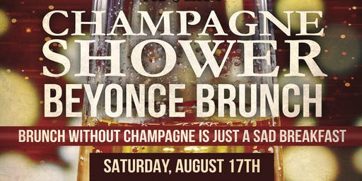 Champagne Shower Beyonce Brunch At The Lansdowne Pub!
