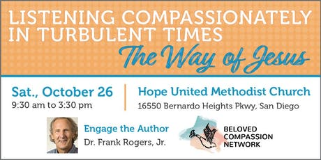 Listening Compassionately in Turbulent Times: The Way of Jesus tickets