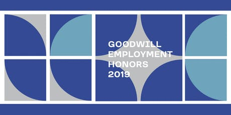 Goodwill Employment Honors 2019 Reception  tickets