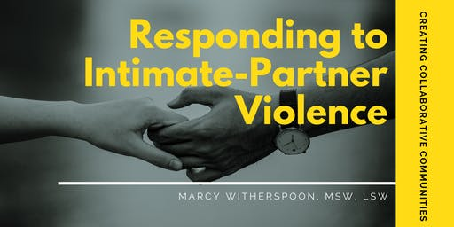 Responding to Intimate-Partner Violence
