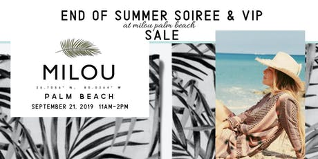End of Summer Soiree + VIP Party tickets