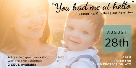 You Had Me at Hello: Engaging Challenging Families tickets