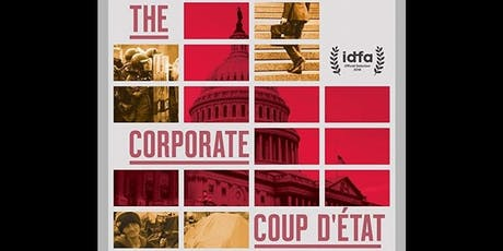 "Cinema Series: ""The Corporate Coup D'État"" tickets"