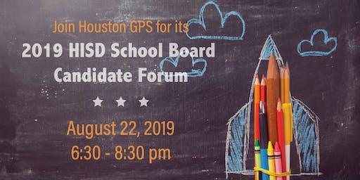 2019 HISD School Board Candidate Forum