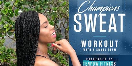 """TenPow Fitness Presents """"Sweat Saturdays""""  tickets"""