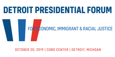 Presidential Forum for Economic, Immigrant and Racial Justice tickets