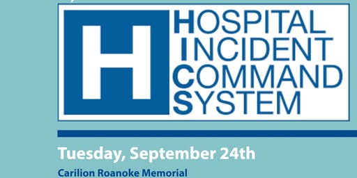 Hospital Incident Command System (HICS) Overview