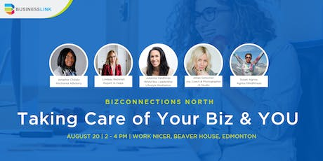 BizConnections NORTH: Taking Care of Your Biz & YOU tickets