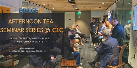 BRIDGE12 Afternoon Tea Seminar Series @ CIC - Urban Tech Session tickets