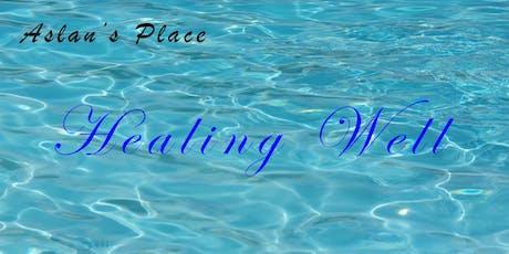 Aslan's Place Healing Well tickets