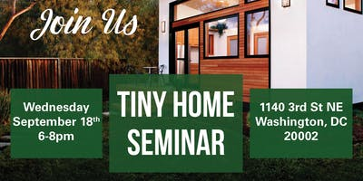 Join us for our Tiny Home Seminar!