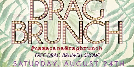 Drag Brunch at Casa Caña!