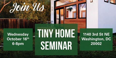 Join us for our Tiny Home Seminar! tickets