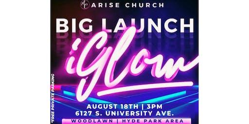 Arise Church BIG LAUNCH