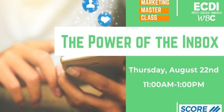 Marketing Master Class: The Power of the Inbox tickets