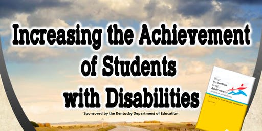 Increasing the Achievement of Students with Disabilites