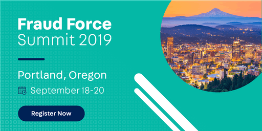 Fraud Force Summit Portland 2019