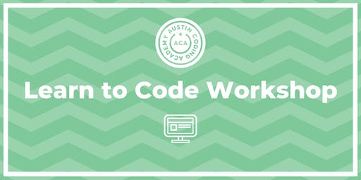 Austin Coding Academy | Learn to Code Workshop | @ Highland | 8.21.19