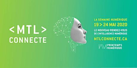MTL connecte 2020 : La Semaine numérique | Digital Week tickets