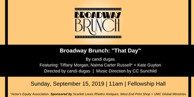 "Broadway Brunch - ""That Day"""