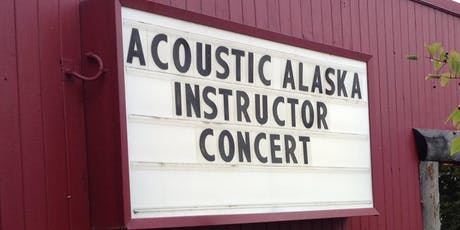 Acoustic Alaska Instructor Concert tickets