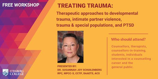Treating Trauma: Therapeutic approaches to developmental trauma, intimate partner violence, trauma & special populations, and PTSD (A free workshop): August 17