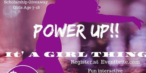 Power Up: It's A Girl  Thing!