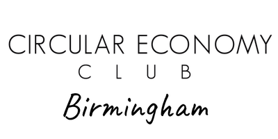 Circular Economy Club Birmingham & The Midlands - Circular Cities Week