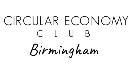Circular Economy Club Birmingham & The Midlands - Circular Cities Week tickets