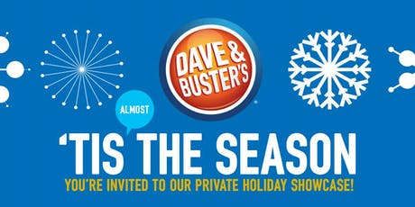 Dave and Buster's Indianapolis 2019 Holiday Open House tickets