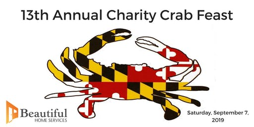 13th ANNUAL CHARITY CRAB FEAST by BEAUTIFUL HOME SERVICES