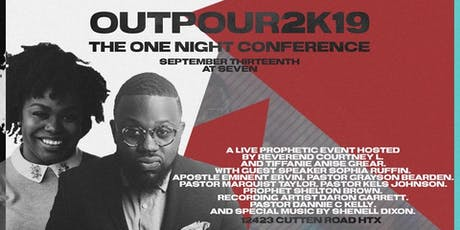 *SOLD OUT* Outpour2K19 One Night Conference tickets